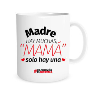 Taza madres hay muchas
