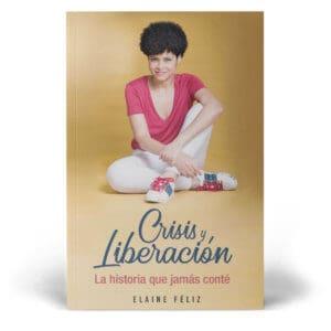"""Libro """"Crisis y Liberación"""" de Elaine Féliz"""